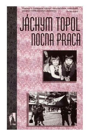 Nocna praca, Jáchym Topol