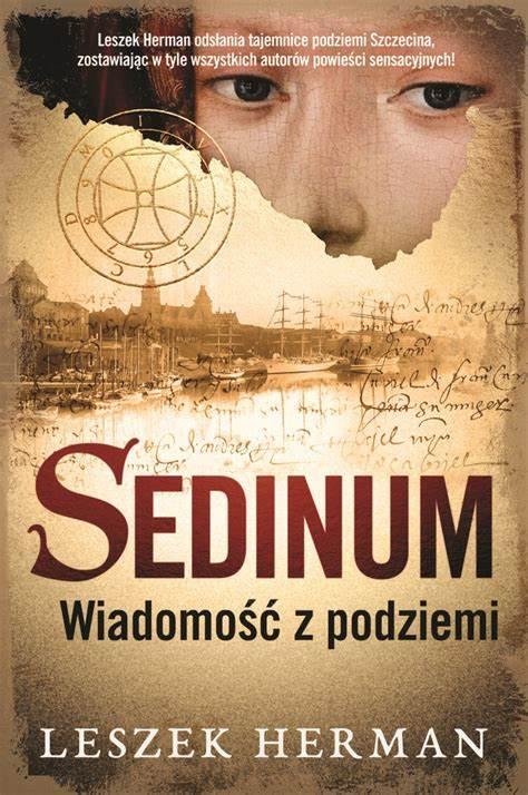Sedinum. Wiadomość z podziemi. Leszek Herman